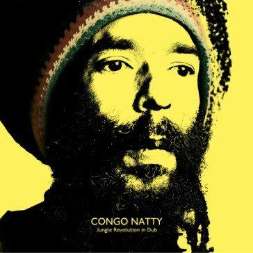 Congo Natty: Jungle Revolution In Dub
