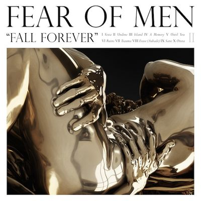 Fear of Men: Fall Forever