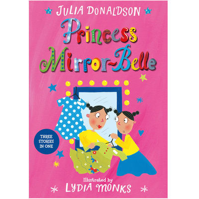 Julia Donaldson: The Princess Mirror-Belle (Paperback)