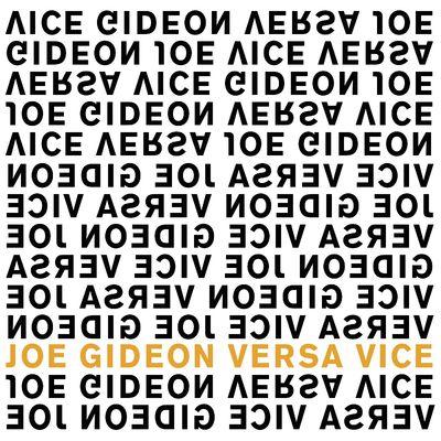 Joe Gideon: Versa Vice