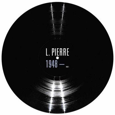 L. Pierre: 1948 -