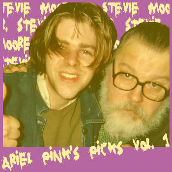 R Stevie Moore: Ariel Pink's Picks: Volume One