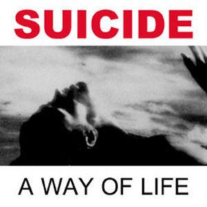 Suicide: Way Of Life