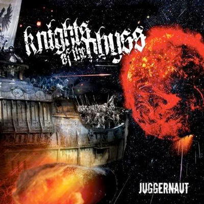 Knights Of The Abyss: Juggernaut