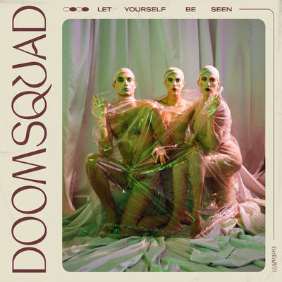 Doomsquad: Let Yourself Be Seen: Limited Clear Vinyl