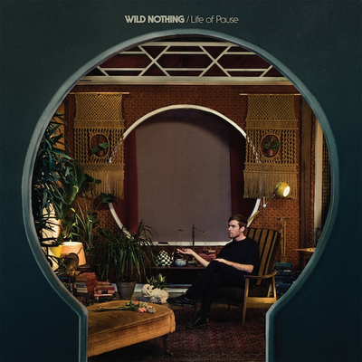 Wild Nothing: Life of Pause