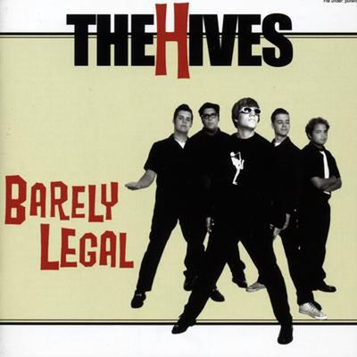 The Hives: Barely Legal