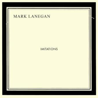 Mark Lanegan: Imitations