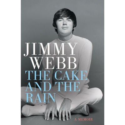 Jimmy Webb: The Cake And The Rain: Signed
