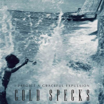 Cold Specks: I Predict A Graceful Expulsion