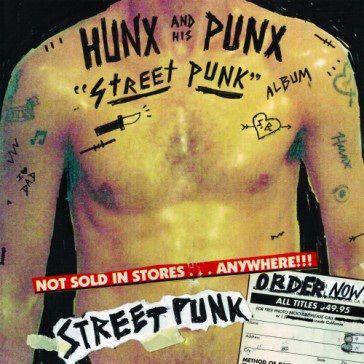 Hunx & His Punx: Street Punk