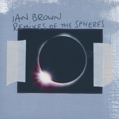 Ian Brown: Remixes of the Spheres CD