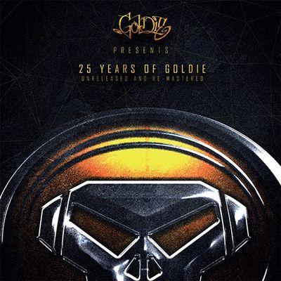 Goldie: Goldie Presents 25 Years of Goldie, Unreleased and Remastered