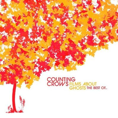 Counting Crows: Films About Ghosts - Best of Counting Crows