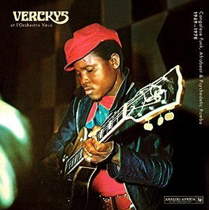 Vercky's & Orchestre Veve: Congolese Funk, Afrobeat & Psychedelic Rumba 1969 -1978