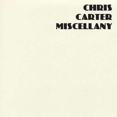 Chris Carter: Miscellany