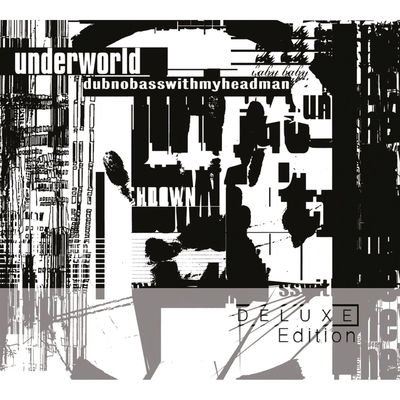 Underworld: Dubnobasswithmyheadman - 2CD Deluxe Edition
