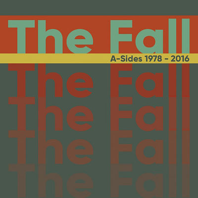 The Fall: A-Sides 1978-2016: Deluxe 3CD Boxset