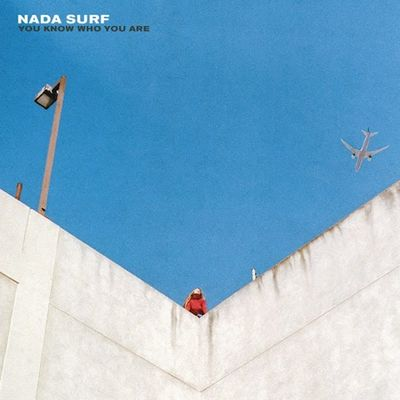 Nada Surf : You Know Who You Are