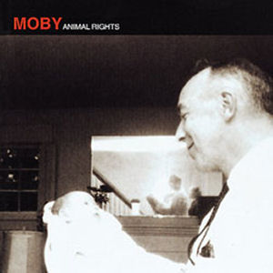 Moby: Animal Rights