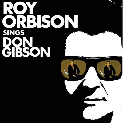 Roy Orbison: Roy Orbison Sings Don Gibson