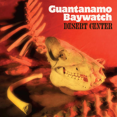 Guantanamo Baywatch: Desert Center