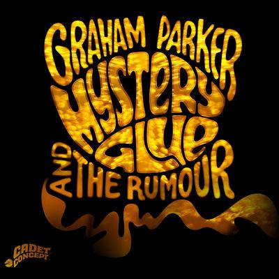 Graham Parker & The Rumour: Mystery Glue