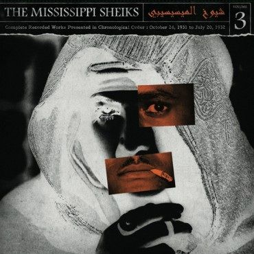 The Mississippi Sheiks: Complete Recorded Works in Chronological Order Vol 3