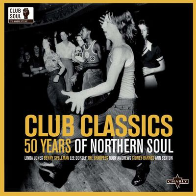 Various: Club Classics: 50 Years Of Northern Soul