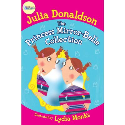 Julia Donaldson: The Princess Mirror-Belle Collection (Paperback)