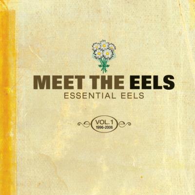 Eels: Meet The Eels