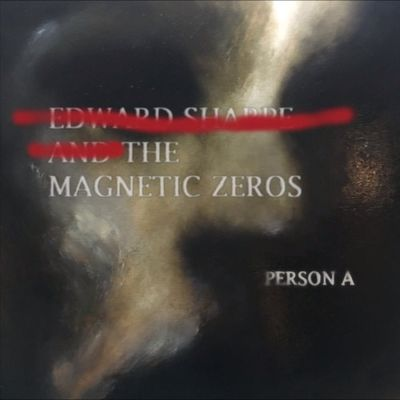 Edward Sharpe & The Magnetic Zeros: PersonA