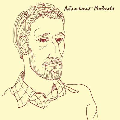 Alasdair Roberts: Alasdair Roberts