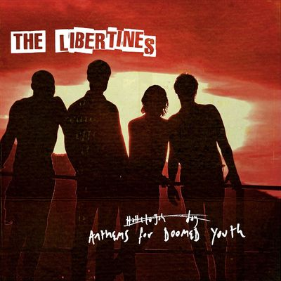 The Libertines: Anthems for Doomed Youth: Deluxe Edition CD