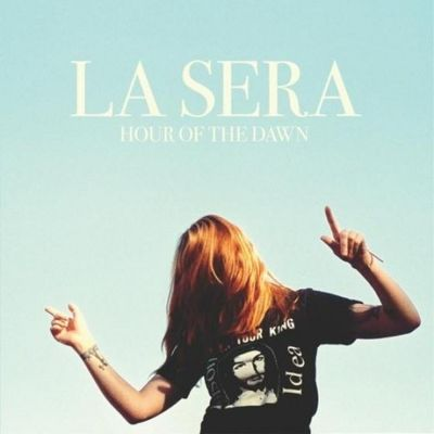 La Sera: Hour of the Dawn