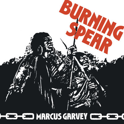 Burning Spear: Marcus Garvey