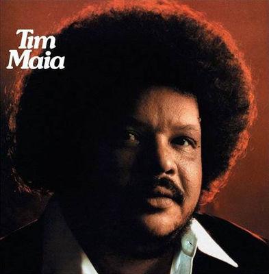 Tim Maia: Tim Maia