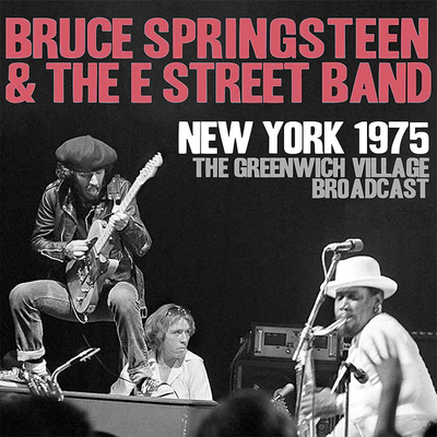 Bruce Springsteen & The E Street Band: New York 1975 - Greenwich Village Broadcast Vol. 1: Limited Edition Clear Vinyl
