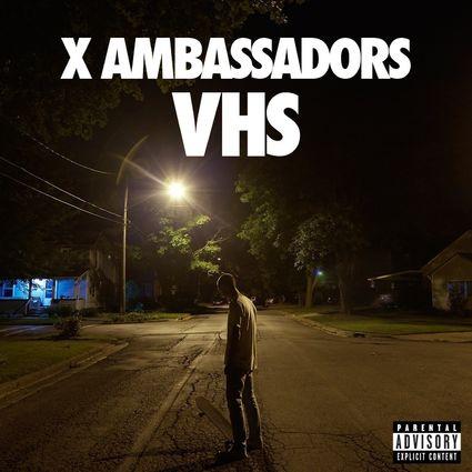 X Ambassadors: VHS (CD)