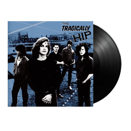 The Tragically Hip: The Tragically Hip
