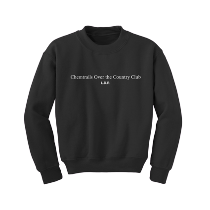 Lana Del Rey: Chemtrails Over the Country Club Crewneck