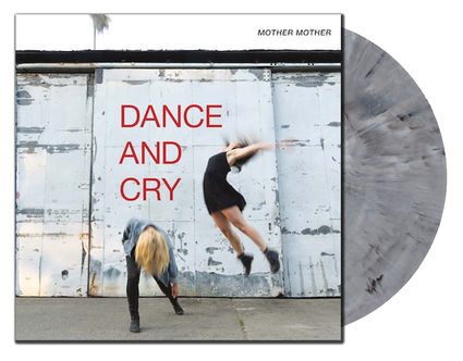 Mother Mother: Spotify Exclusive: Dance And Cry - Tour Edition Vinyl