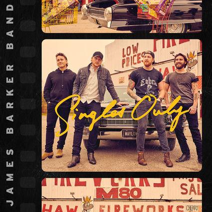 James Barker Band: Singles Only