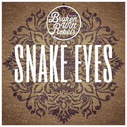 Broken Witt Rebels: Snake Eyes