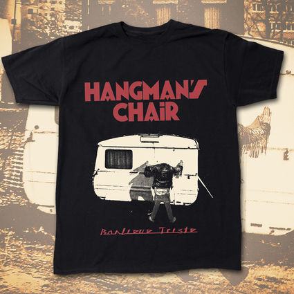Hangman's Chair: Banlieue Triste T-Shirt