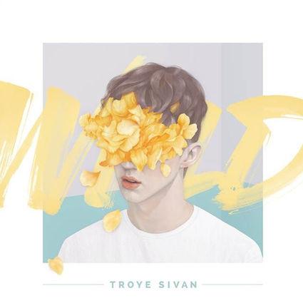Troye Sivan: Wild