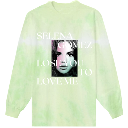 Selena Gomez : Lose You To Love Me Tie Dye Long Sleeve