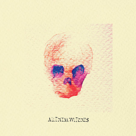 All Them Witches: ATW - All Them Witches