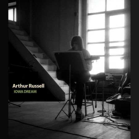 Arthur Russell: Iowa Dream: CD