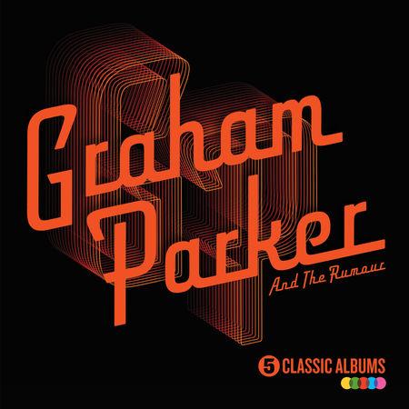 Graham Parker & The Rumour: 5 Classic Albums